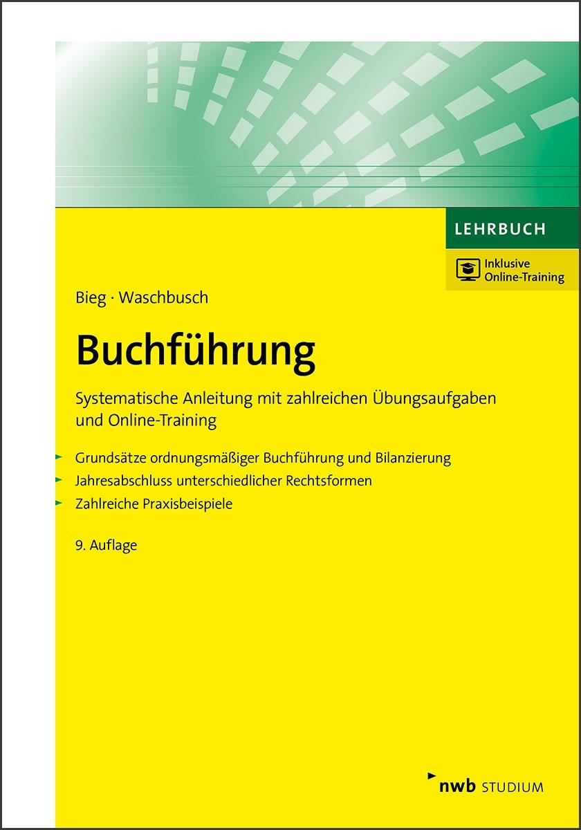 Buchführung | Bieg / Waschbusch | 9., vollständig überarbeitete Auflage, 2017 | Buch (Cover)