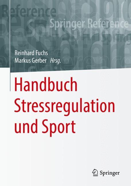 Handbuch Stressregulation und Sport | Fuchs / Gerber, 2017 (Cover)