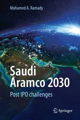 Abbildung von Ramady / Mahdi | Saudi Aramco 2030 | 1. Auflage | 2017 | beck-shop.de