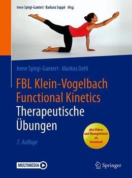 Abbildung von Spirgi-Gantert / Oehl | FBL Klein-Vogelbach Functional Kinetics: Therapeutische Übungen | 7. Auflage | 2018 | beck-shop.de