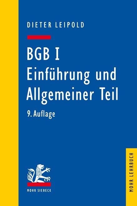BGB I: Einführung und Allgemeiner Teil | Leipold | 9., neubearbeitete Auflage, 2017 | Buch (Cover)