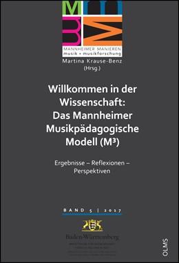 Abbildung von Krause-Benz | Willkommen in der Wissenschaft: Das Mannheimer Musikpädagogische Modell (M3) | 2017 | 2017 | Ergebnisse - Reflexionen - Per... | 5