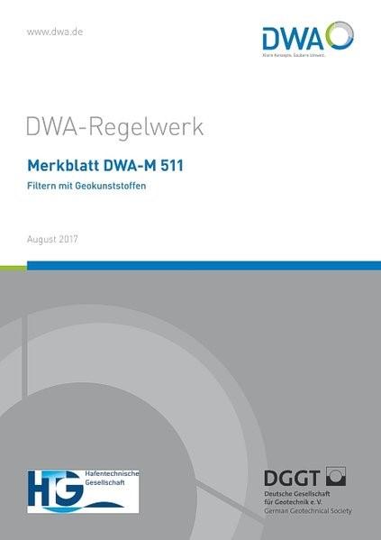 Merkblatt DWA-M 511 Filtern mit Geokunststoffen   August 2017, 2017   Buch (Cover)