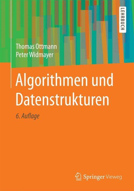Algorithmen und Datenstrukturen | Ottmann / Widmayer | 6., durchgesehene Auflage, 2017 | Buch (Cover)