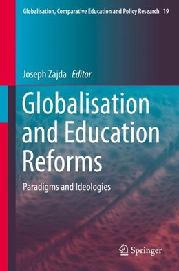 Abbildung von Zajda | Globalisation and Education Reforms | 2018 | Paradigms and Ideologies