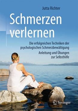 Abbildung von Richter | Schmerzen verlernen | 3., aktualisierte Auflage | 2017 | Die erfolgreichen Techniken de...