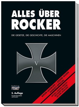 Abbildung von Ahlsdorf   Alles über Rocker   5., Komplett überarbeitet und erweitert   2017   Die Gesetze, die Geschichte, d...