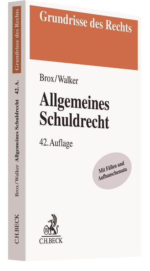 Allgemeines Schuldrecht   Brox / Walker   42., aktualisierte Auflage, 2018   Buch (Cover)