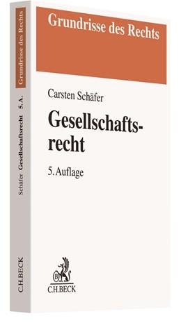 Abbildung von Schäfer | Gesellschaftsrecht | 5., neu bearbeitete Auflage | 2018