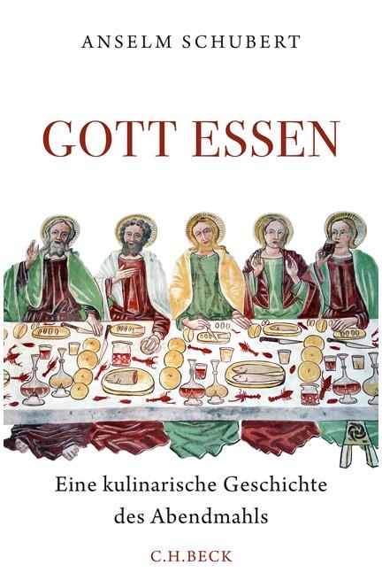 Cover: Anselm Schubert, Gott essen