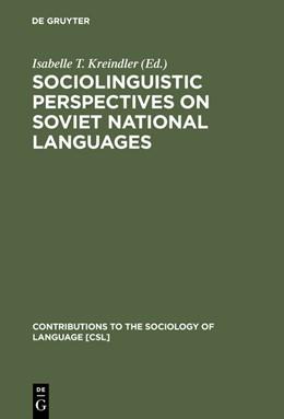 Abbildung von Kreindler | Sociolinguistic Perspectives on Soviet National Languages | Reprint 2015 | 2015 | Their Past, Present and Future
