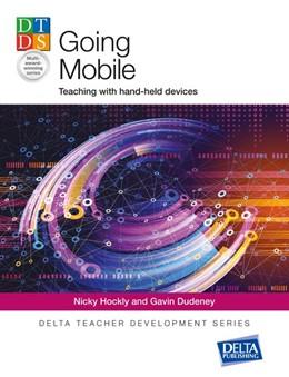 Abbildung von Hockly / Dudeney | Going Mobile | 2017 | Teaching with hand-held device...