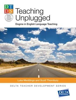 Abbildung von Meddings / Thornbury   Teaching Unplugged   2017   Dogme in English Language Teac...