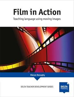 Abbildung von Donaghy | Film in Action | 2017 | Teaching language using moving...
