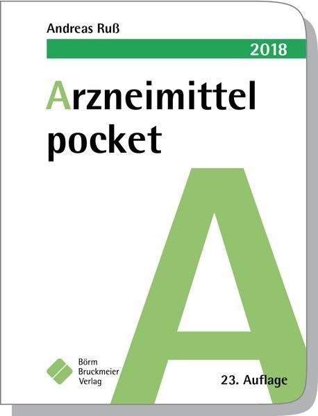 Arzneimittel pocket 2018 | Ruß | 23. Auflage., 2017 | Buch (Cover)