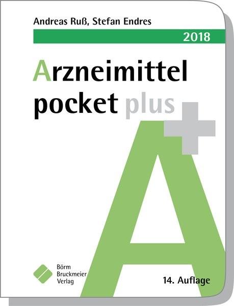 Arzneimittel pocket plus 2018 | Ruß / Endres | 14. Auflage., 2017 | Buch (Cover)