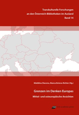 Abbildung von Diaconu / Boteva-Richter | Grenzen im Denken Europas | 2017 | Mittel- und osteuropäische Ans...