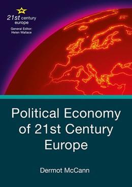 Abbildung von McCann   Political Economy of 21st Century Europe   1st ed. 2018   2018