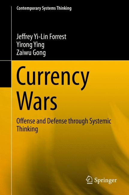 Currency Wars | Yi-Lin Forrest / Ying / Gong | 1st ed. 2018, 2017 | Buch (Cover)