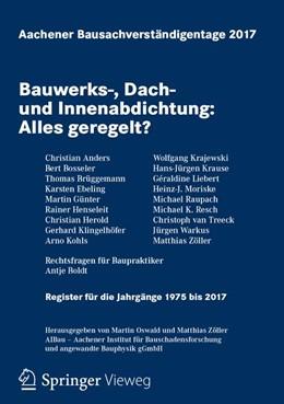 Abbildung von Oswald / Zöller | Aachener Bausachverständigentage 2017 | 1. Auflage | 2017 | beck-shop.de