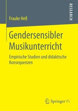 Abbildung von Heß | Gendersensibler Musikunterricht | 2017 | Empirische Studien und didakti...