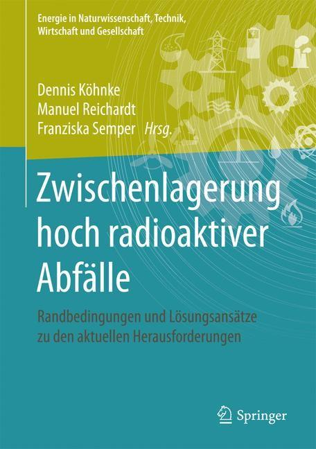 Zwischenlagerung hoch radioaktiver Abfälle | Köhnke / Reichardt / Semper, 2017 | Buch (Cover)