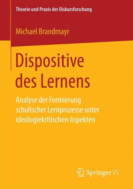 Dispositive des Lernens | Brandmayr, 2017 | Buch (Cover)