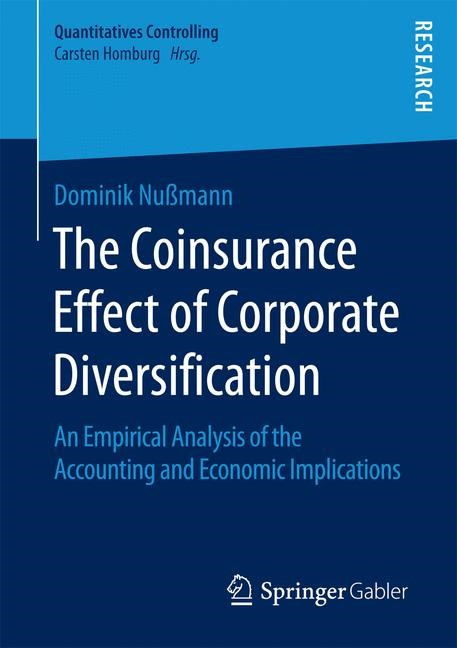 The Coinsurance Effect of Corporate Diversification | Nußmann | 1st ed. 2018, 2017 | Buch (Cover)
