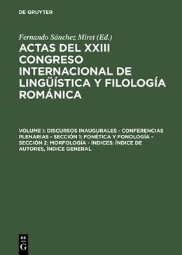 Abbildung von Sánchez Miret | Discursos inaugurales - Conferencias plenarias - Sección 1: Fonética y fonología - Sección 2: Morfología - Índices: Índice de autores, Índice general | Reprint 2015 | 2015