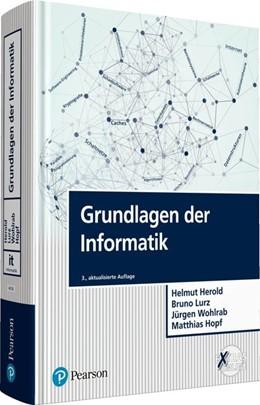 Abbildung von Herold / Lurz / Wohlrab | Grundlagen der Informatik | 3., aktualisierte Auflage | 2017