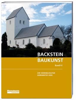 Abbildung von Deutsche Stiftung Denkmalschutz (Hrsg.) | Backsteinbaukunst Band 6 | 1. Auflage | 2017 | beck-shop.de