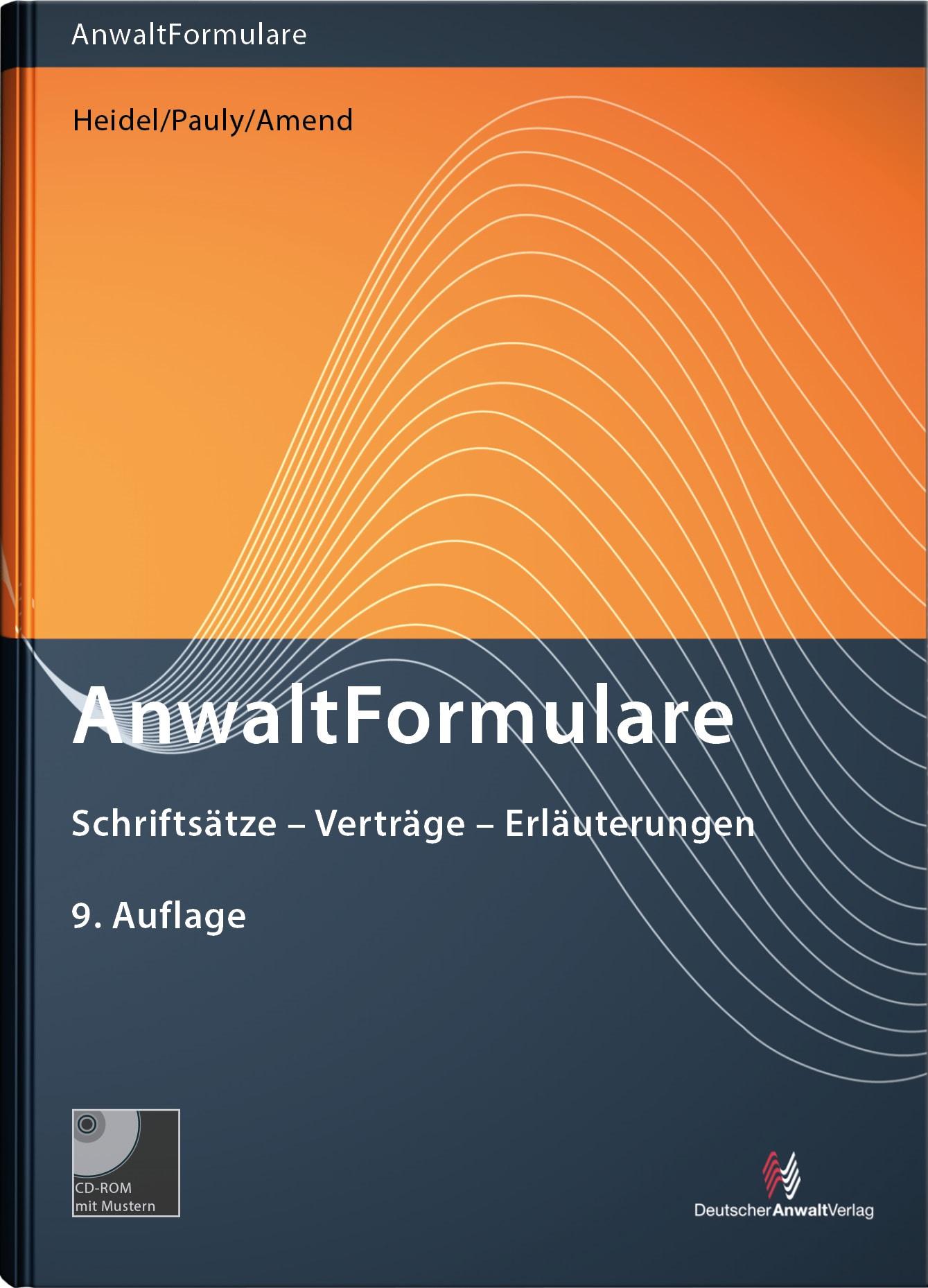 AnwaltFormulare | Heidel / Pauly / Amend | 9. Auflage, 2018 (Cover)