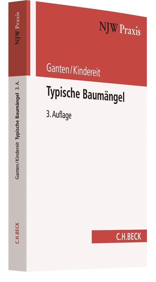 Typische Baumängel   Ganten / Kindereit   3., vollständig überarbeitete Auflage, 2018   Buch (Cover)