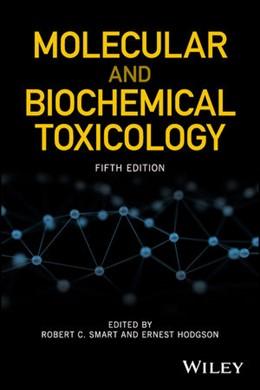 Abbildung von Smart / Hodgson   Molecular and Biochemical Toxicology   5. Auflage   2018   beck-shop.de
