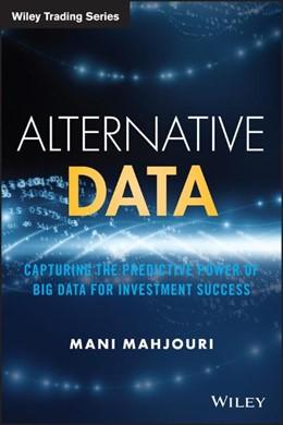 Abbildung von Mahjouri | Alternative Data: Capturing the Predictive Power of Big Data for Investment Success | 1. Auflage | 2020 | beck-shop.de