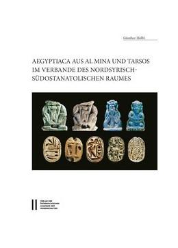 Abbildung von Hölbl | Aegyptiaca aus Al MIna und Tarsos im Verbande des nordsyrische - südostanatolischen Raumes | 2017 | 498