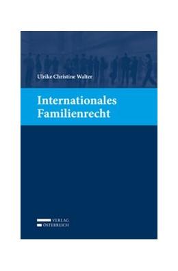 Abbildung von Walter | Internationales Familienrecht | 1. Auflage | 2017 | beck-shop.de