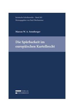 Abbildung von Sonnberger | Die Spürbarkeit im europäischen Kartellrecht | 1. Auflage | 2017 | 262 | beck-shop.de