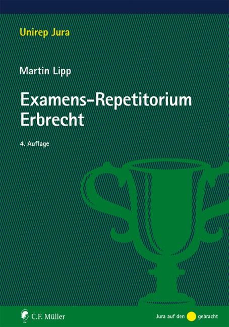 Examens-Repetitorium Erbrecht | Lipp | 4., neu bearbeitete Auflage, 2017 | Buch (Cover)