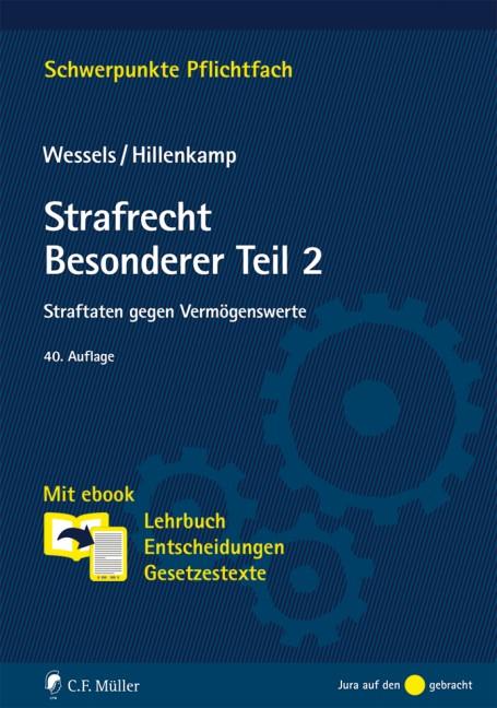 Strafrecht Besonderer Teil 2 | Wessels / Hillenkamp | 40., neu bearbeitete Auflage, 2017 | Buch (Cover)