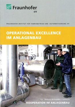 Abbildung von / Schenk | Operational Excellence im Anlagenbau | 2010 | 12. Industriearbeitskreis