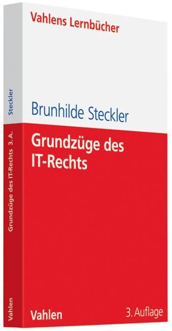 Grundzüge des IT-Rechts | Steckler | 3., aktualisierte und erweiterte Auflage, 2010 | Buch (Cover)