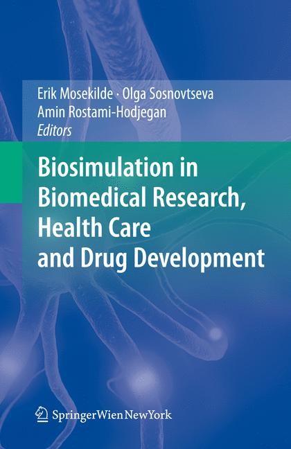 Biosimulation in Biomedical Research, Health Care and Drug Development | Mosekilde / Sosnovtseva / Rostami-Hodjegan, 2011 | Buch (Cover)