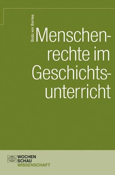Menschenrechte im Geschichtsunterricht | Borries, 2011 (Cover)