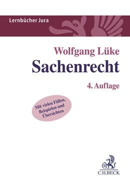 Abbildung von Lüke | Sachenrecht | 4. Auflage | 2018 | beck-shop.de
