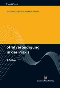 Strafverteidigung in der Praxis | Brüssow / Gatzweiler / Krekeler / Mehle | 4. Auflage | Buch (Cover)