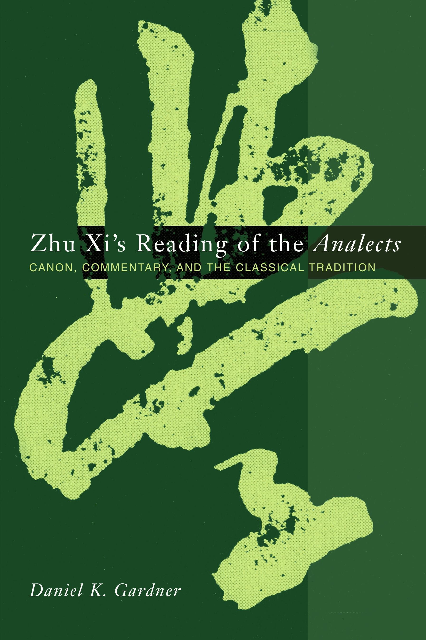 Abbildung von Gardner | Zhu Xi's Reading of the Analects | 2003