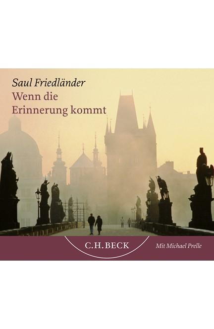 Cover: Saul Friedländer, Wenn die Erinnerung kommt - Hörbuch