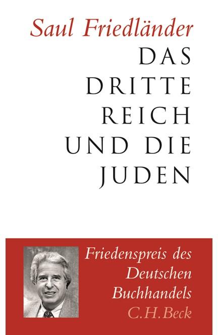 Cover: Saul Friedländer, Das Dritte Reich und die Juden