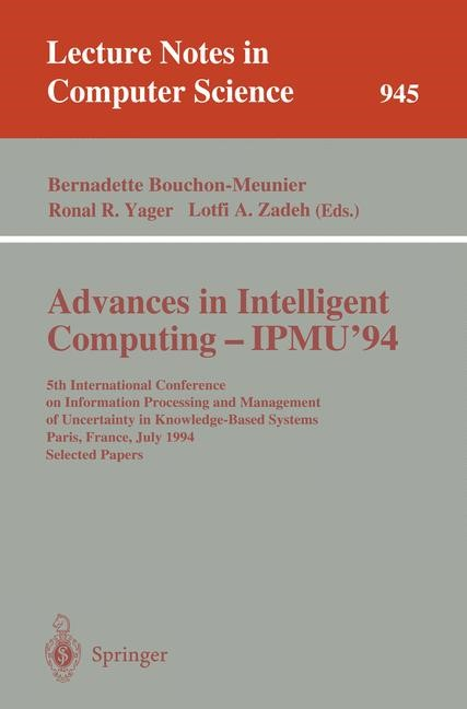 Advances in Intelligent Computing - IPMU '94 | Bouchon-Meunier / Yager / Zadeh, 1995 | Buch (Cover)